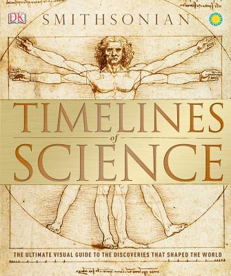 Timelines of Science By Dorling Kindersley, Inc. (COR)